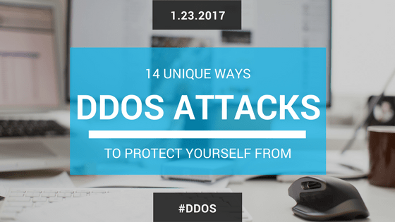 DDoS Protection: 14 Unique Ways to Protect Yourself from DDoS Attacks